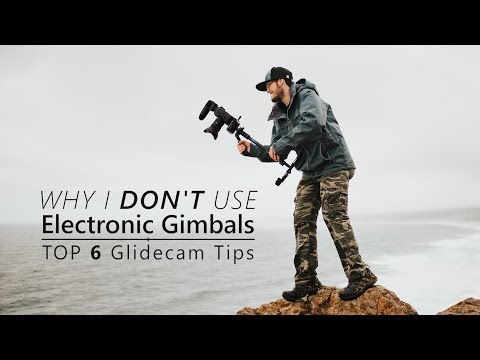 10 Reasons Why I DON\'T use an Electronic Gimbal! | Top 6 Glidecam Tips